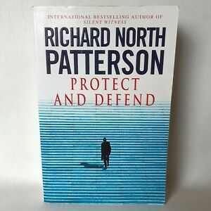 Protect and Defend by Richard North Patterson (Paperback, 2001)