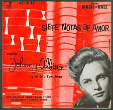 """JOHNNY ALBINO  Y EL TRIO SAN JUAN SIETE NOTAS DE AMOR RARE ARGENTINA 7"""" EP"""