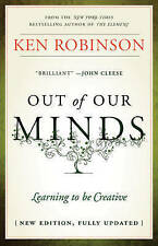 Out of Our Minds: Learning to be Creative by Sir Ken Robinson (Hardback, 2011)