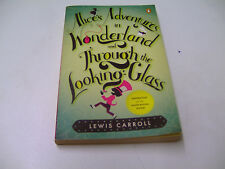LEWIS CARROL - ALICE´S in WONDERLAND and THROUGH the LOOKING-GLASS