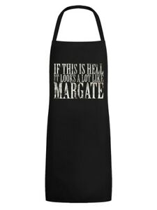 Apron If This Is Hell It Looks A Lot Like Margate Black