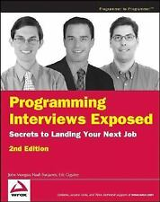 Programming Interviews Exposed: Secrets to Landing Your Next Job, 2nd Edition (P