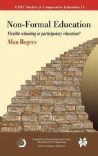 CERC Studies in Comparative Education: Non-Formal Education : Flexible...