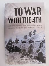 To War With The 4th - un Siècle de Front Line Combat With The U.S.4th Division