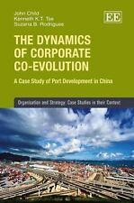 The Dynamics of Corporate Co-Evolution: A Case Study of Port Development in Chin