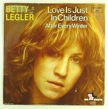 """7"""" Single - Betty Legler - Love Is Just In Children / After Every Winter - S1335"""