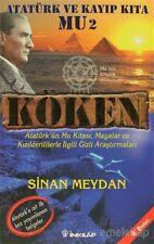 Atatürk ve Kayip Kita Mu 2 Köken Sinan Meydan (Yeni Türkce Kitap)
