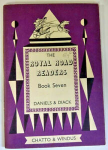 The Royal Road Readers, Book Seven, by Daniels & Diack - Early Reader