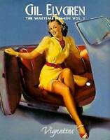Gil Elvgren:  The Wartime Pin-Ups (Vignettes) (Vol 1) - Hardcover - VERY GOOD