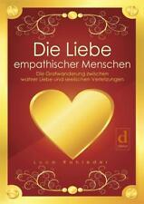 Die Liebe empathischer Menschen von Luca Rohleder (2017, Taschenbuch)