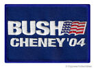 BUSH CHENEY 04 iron-on embroidered PATCH VOTE REPUBLICAN ELECTION GEORGE DICK