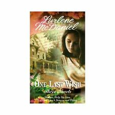 One Last Wish: Three Novels (Mother, Help Me Live / Let Him Live / Sixteen and