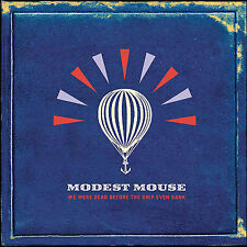 We Were Dead Before the Ship Even Sank by Modest Mouse CD Slightly Used