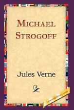 Michael Strogoff: By Jules Verne