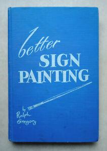 Très rare livre, peintre en lettres, Ralph Gregory, sign painting, USA, 1960