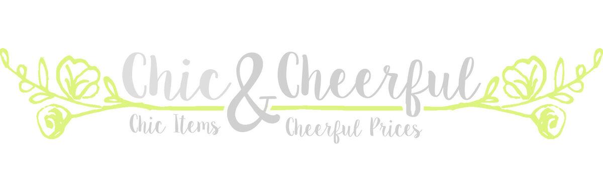 Chic & Cheerful
