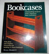 Step-By-Step Furniture: Bookcases : Eleven Outstanding Projects by Niall Barrett