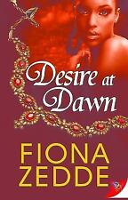 Desire at Dawn by Zedde, Fiona