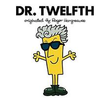 Doctor Who: Dr. Twelfth (Roger Hargreaves) (Roger Hargreaves Doctor Who), Very G