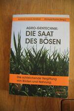 AGRO-Gentechnik: Die Saat des Bösen (2006, Taschenbuch)