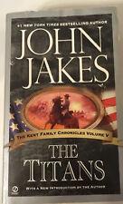 The Titans TheKent Family Chronicles Vol V John Jakes paperback Nov 2004