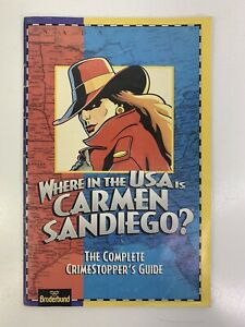 Where in the USA is Carmen SanDiego? Complete Crime stoppers Guide Brøderbund