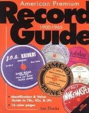 American Premium Record Guide, 1900-1965: identification and value. LP