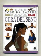Miriam Stoppard # CURA DEL SENO # Calderini 1997 # 101 Cose Da Sapere
