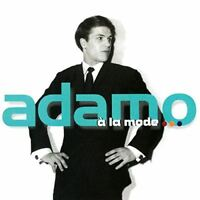A La Mode [CD] Salvatore Adamo (2566) compilation best of 20 titres
