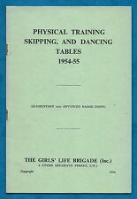 1954 PHYSICAL TRAINING, SKIPPING & DANCING TABLES FOR GIRLS' LIFE BRIGADE BADGES