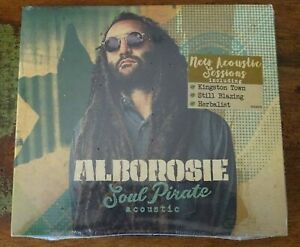 Alborosie / Soul Pirate Acoustic (2017, CD Album) / NEUF UNSEALED