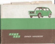 Fiat 127 Mk 1 903cc Original Owners Handbook No. 603.05.158R Printed 1975
