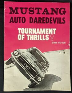 1967 FORD MUSTANG Auto DAREDEVILS Tournament of Thrills Program Yearbook Vintage