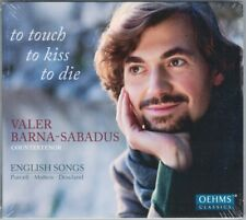 Valer SABADUS PURCELL DOWLAND POOLE MATTEIS To Touch To Kiss To Die CD Barna NEU