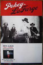 POKEY LAFARGE Album POSTER 2013