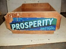 Old Vintage PROSPERITY Table Grapes  Wooden Fruit Crate Carrier Box