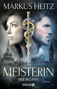 Die Meisterin von Markus Heitz DER BEGINN