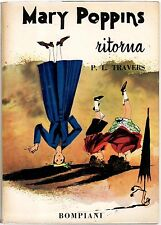 P. L. TRAVERS, MARY POPPINS RITORNA, BOMPIANI, 17a ed 1965