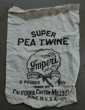 VINTAGE FEED/SEED BAG-HOLDS 5 LBS-SUPER PEA TWINE, IMPERI, CA COTTON MILL
