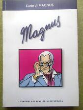 I classici del fumetto di Repubblica - Nr. 41 L'ARTE DI MAGNUS