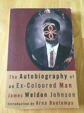 The Autobiography of an Ex-Coloured Man by James Weldon Johnson (1991 pb) Good