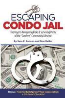 Escaping Condo Jail, DeBat, Don,Benson, Sara E.,1500572608, Book, Good