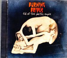 BURNING BRIDES fall of the plastic empire + 1 bonus track CD NEU