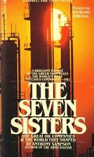 The Seven Sisters - The Great Oil Companies & the