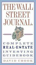 The Wall Street Journal. Complete Real-Estate Investing Guidebook (Wall Street
