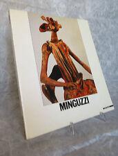 CATALOGO MOSTRA MINGUZZI MAZZOTTA 1986 FERRARA PALAZZO DEI DIAMANTI SCULTURA