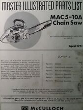 Mcculloch Chain Saw Mac 5 10a Master Parts Manual 2 Cycle Gasoline Chainsaw 1971