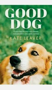 Good Dog by Kate Leaver (English) Paperback Book Free Shipping! BRAND NEW!