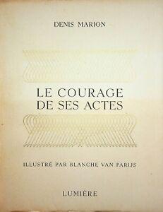 🌓 DENIS MARION (Marcel Defosse) Le courage de ses actes Blanche Van Parys 1945