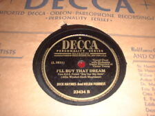 78RPM 2 Decca by Dick Haymes + Helen Forrest,Ill Buy Dream,Do U Love Me E- to E